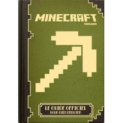 Minecraft Pour Bien Débuter Le Guide Officiel