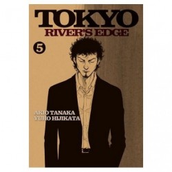 Tokyo Rivers Edge Tome 05