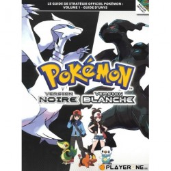 Pokemon Version Noire et Blanche volume 1 guide d'unys